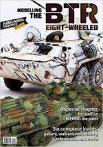 61664 - AAVV,  - Abrams Squad Special 03: Modelling the BTR eight-wheeled