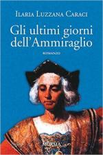 61689 - Luzzana Caraci, I. - Ultimi giorni dell'ammiraglio (Gli)