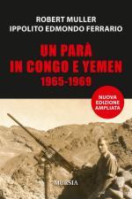 61692 - Mueller-Ferrario, R.-I.E. - Para' in Congo e Yemen 1965-1969 (Un)