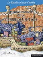 61714 - Le Moing, G. - Batailles Navales Oubliees 03: Operations navales de la Guerre de Cents Ans