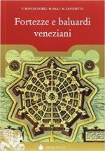61719 - Boni de Nobili-Rigo-Zanchetta, F.-M.-M. - Fortezze e baluardi veneziani