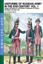 61726 - Viskovatov, A.V. - Uniforms of Russian Army in the XVIII Century Vol. 01: Under the Reign of Catherine II Empress of Russia Between 1762 and 1796