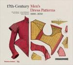 61742 - AAVV,  - 17th Century Men's Dress Patterns 1600-1630