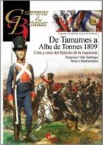 61749 - Vela Santiago, F. - Guerreros y Batallas 114: De Tamames a Alba de Tormes 1809