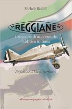 61753 - Bellelli, M. - Reggiane. Cronache di una grande fabbrica italiana