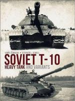 61795 - Kinnear-Sewell, J.-S.L. - Soviet T-10 Heavy Tank and Variants