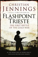 61797 - Jennings, C. - Flashpoint Trieste. First Battle of the Cold War