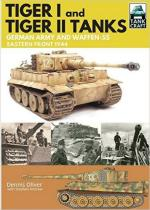 61821 - Oliver, D. - Tiger I and Tiger II Tanks. German Army and Waffen-SS. Eastern Front 1944 - TankCraft 01