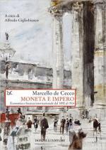 61823 - De Cecco, M. - Moneta e Impero. Economia e finanza internazionale dal 1890 al 1914