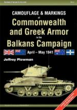 61835 - Plowman, J. - Armor Color Gallery 14: Camouflage and Markings of Commonwealth and Greek Armor in the Balkans Campaign April-May 1941