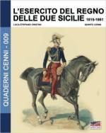 61852 - Cristini-Cenni, L.-Q. - Quaderni Cenni 09: Esercito del Regno delle due Sicilie 1815-1861 (L')