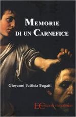 61871 - Bugatti, G.B. - Memorie di un carnefice