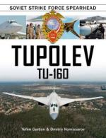 61917 - Gordon-Kommissarov, Y.-D. - Tupolev Tu-160. Soviet Strike Force Spearhead