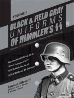 61927 - Silvestri, L. - Black and Field Gray Uniforms of Himmler's SS Vol 1. Allgemeine-SS, SS-Verfuegungstruppe, SS-Totenkopfverbaende, Waffen-SS. Black Service Uniforms, SS VT/TV Drill Uniforms, SS VT/TV M-36 Uniforms, SS VT/TV M-37 Uniforms, SD Uniforms