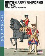 61939 - Pine, J. - British Army Uniforms in 1742 in the Art of John Pine (The)