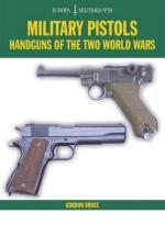 61951 - Bruce, G. - Military Pistols. Handguns of the Two World Wars - Europa Militaria 39