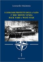 61963 - Malatesta, L. - Comandi protetti della NATO. 1. ROC Monte Venda, Back Yard e West Star (I)