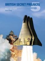61973 - Sharp, D. - British Secret Projects Vol 5: Britan's Space Shuttle