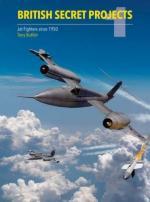 61975 - Buttler, T. - British Secret Projects Vol 1: Jet Fighters since 1950