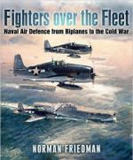 61991 - Friedman, N. - Fighters over the Fleet. Naval Air Defence from Biplanes to the Cold War
