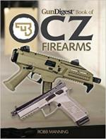 61996 - Manning, R. - Gun Digest Book of CZ Firearms