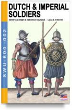 62027 - Van Breen-Goltius, A.-H. - Dutch and Imperial Soldiers