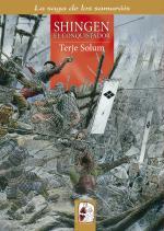 62029 - Solum, T. - Shingen el conquistador. Los Takeda de Kai 1559-1568 - La saga de los Samurais