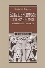 62066 - Coppola, G. - Battaglie normanne di terra e di mare. Italia meridionale. Secoli XI-XII