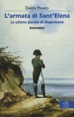 62068 - Pinardi, D. - Armata di Sant'Elena. Le ultime parole di Napoleone (L')