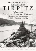 62069 - Gehringer-Bonomi, R.-A. - Bismarck class Schlachtschiff Tirpitz Vol 3 First actions in Norway - Einsatz im Nordmeer (1942/Januar-Juli)