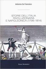 62089 - De Francesco, A. - Storie dell'Italia rivoluzionaria e napoleonica 1796-1814