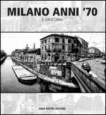 62094 - Pifferi, E. - Milano Anni '70 e dintorni