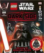 62095 - AAVV,  - LEGO Star Wars. The Dark Side. Uncover the secrets of the Sith