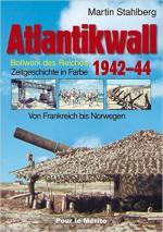 62097 - Stahlberg, M. - Atlantikwall 1942-1944. Von Frankreich bis Norwegen