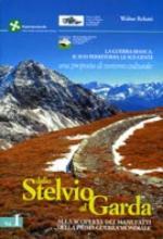 62153 - Belotti, W. - Dallo Stelvio al Garda Vol 1