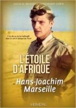 62169 - Heaton-Lewis, C.D.-A.M. - Etoile d'Afrique. L'histoire de Hans-Joachim Marseille (L')