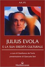 62171 - De Turris, G.cur - Julius Evola e la sua eredita' culturale
