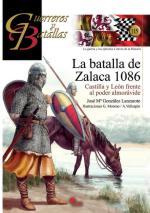 62172 - Gonzalez Lanzarote-Moreno-Vallespin, R.-G.-A. - Guerreros y Batallas 115: La batalla de Zalaca 1086