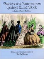 62180 - Blum, S.cur - Fashions and Costumes from Godey's Lady's Book. Including 8 Plates in Full Color