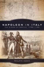 62187 - Cuccia, P.R. - Napoleon in Italy. The Sieges of Mantua 1796-1799