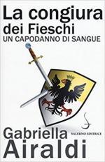 62228 - Airaldi, G. - Congiura dei Fieschi. Un capodanno di sangue (La)