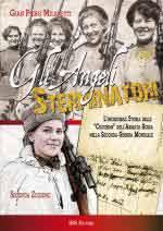 62323 - Milanetti, G.P. - Angeli sterminatori. L'incredibile storia delle 'cecchine' sovietiche nella Seconda Guerra Mondiale (Gli)
