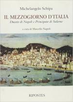 62330 - Schipa, M. - Mezzogiorno d'Italia. Ducato di Napoli e Principato di Salerno (Il)