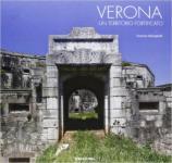 62332 - Meneghelli, F. - Verona. Un territorio fortificato