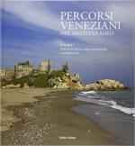 62333 - Demirhan-Santaliana, M.F.-D. - Percorsi veneziani nel Mediterraneo Vol 2: Sistemi di difesa, rotte commerciali e insediamenti