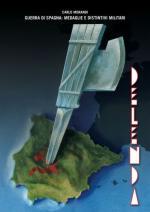 62358 - Morandi, C. - Delenda. Distintivi e medaglie italiane. Guerra di Spagna