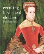 62370 - Friendship, E. - Creating Historical Clothes. Pattern Cutting from Tudor to Victorian Times