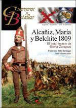 62429 - Vela Santiago, F. - Guerreros y Batallas 118: Alcaniz, Maria y Belchite 1809. El inutil intento de liberar Zaragoza