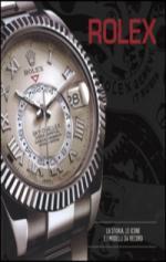 62468 - Patrizzi-Cappelletti, O.-M. cur - Rolex. La storia, le icone, e i modelli da record