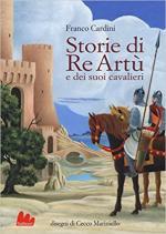 62500 - Cardini-Marinie, F.-C. - Storie di Re Artu' e dei suoi cavalieri (Le)